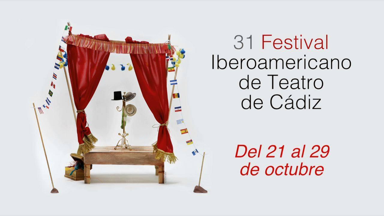 XXXI Festival Iberoamericano de Teatro de Cádiz