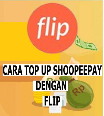 cara top up shopeepay lewat flip
