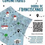 El barrio de Franciscanos avanza en convivencia con la elaboración de su Mapa de Recursos Comunitarios