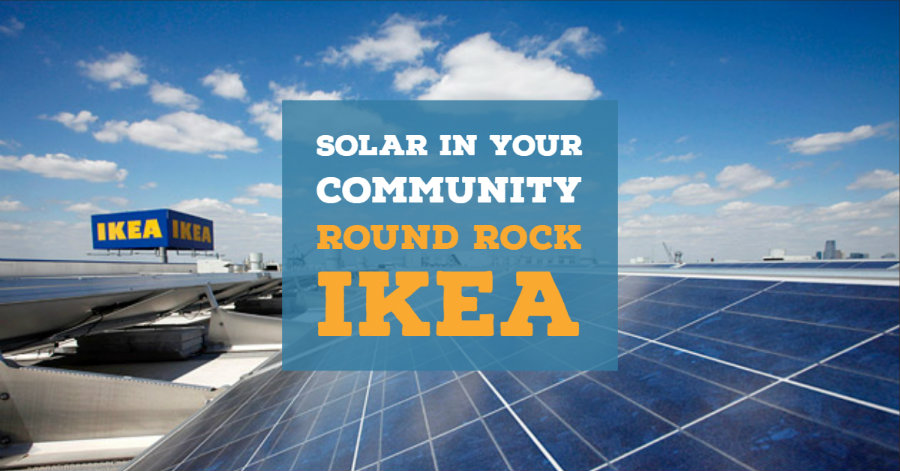 Solar In Your Community – IKEA Round Rock