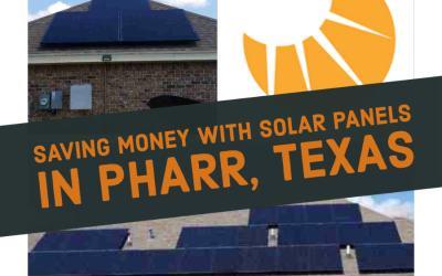 Customer Interview: Going Solar In Pharr Texas