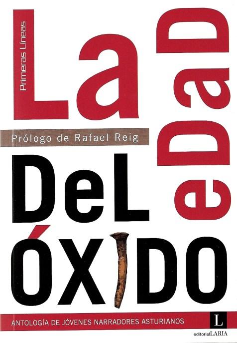 La edad del óxido (Laria, 2009)