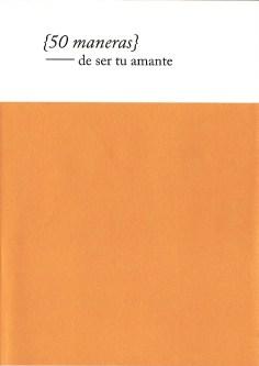 50 maneras de ser tu amante (Puntos Suspensivos, 2010)