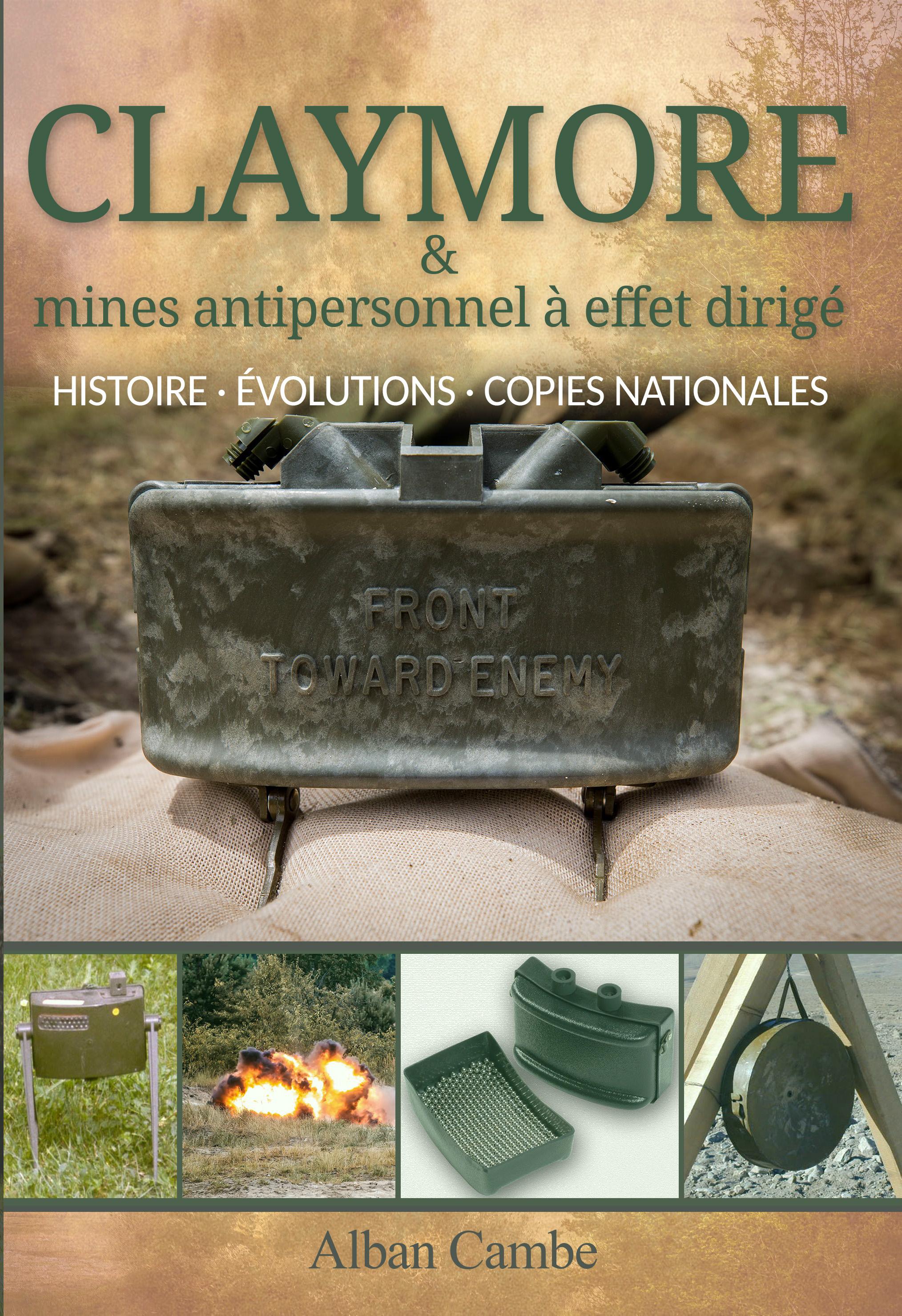Les mines M18 Claymore et M18A1 : histoire et évolutions.
