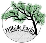 Hillside Farm & Pearce's Pastured Poultry