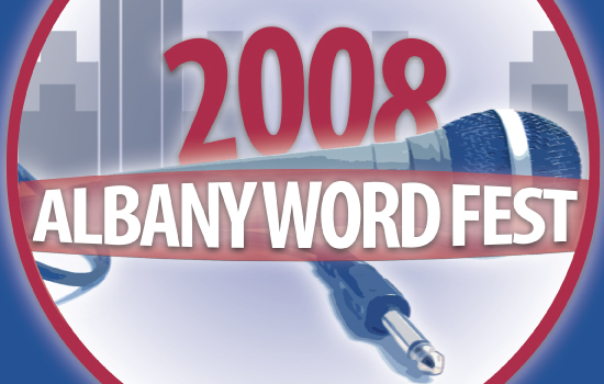 Looking Back… 2008 Albany Word Fest