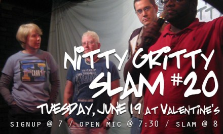 Nitty Gritty Slam #20 at Valentine's on Tuesday, June 19