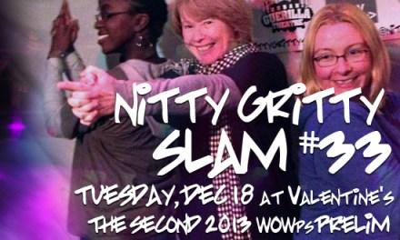 Nitty Gritty Slam #33 –  The Second Women of the World Poetry Slam Prelim, December 18