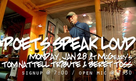 Poets Speak Loud – 8th Annual Tom Nattell Tribute and Beret Toss