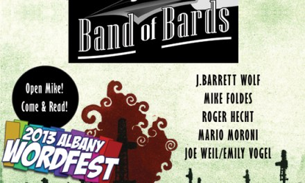 2013 Albany Word Fest – Poets Against Fracking featuring Band of Bards on Monday, April 15