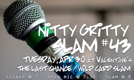 Nitty Gritty Slam #43 – The Last Chance / Wild Card Slam