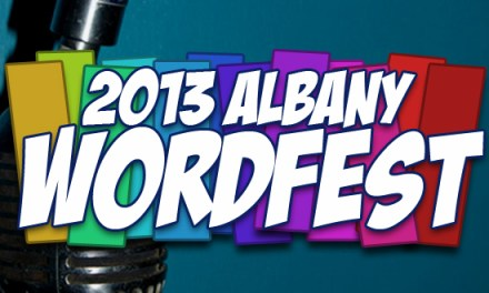 Getting Closer… Two Weeks Until the 2013 Albany Word Fest