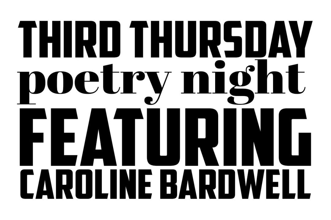 Third Thursday Poetry Night featuring Caroline Bardwell
