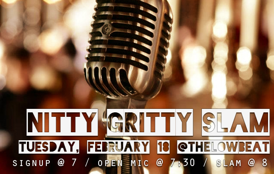 Nitty Gritty Slam #64 – Moving to The Low Beat