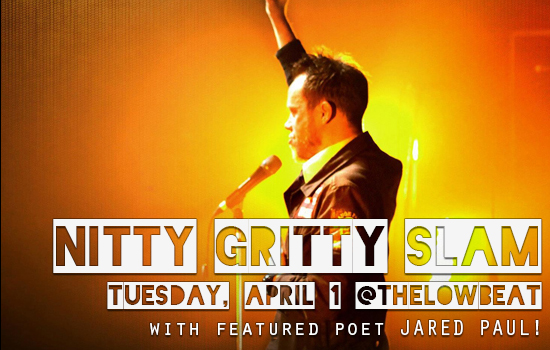 Nitty Gritty Slam #67 – The Second Semi-Final with Featured Poet Jared Paul
