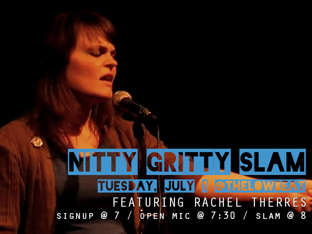 Nitty Gritty Slam #73 Featuring Rachel Therres