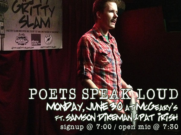Poets Speak Loud Featuring Samson Dikeman and Pat Irish