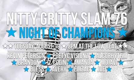 Nitty Gritty Slam #76 – Night of Champions