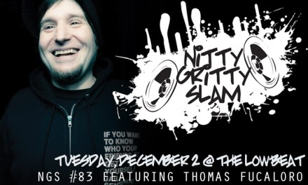 Nitty Gritty Slam #83 Featuring Thomas Fucaloro