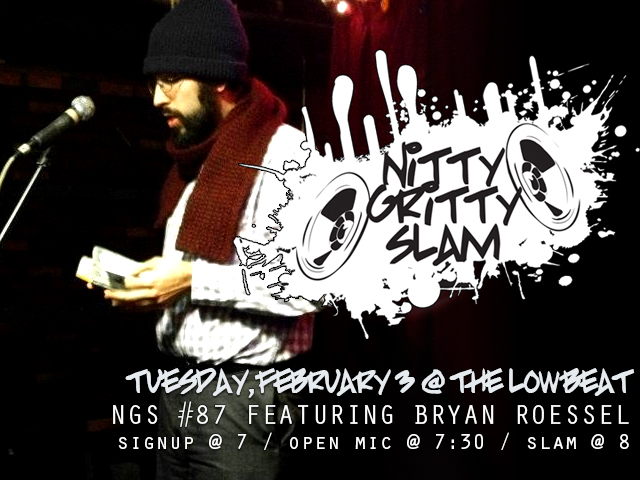 Nitty Gritty Slam #87 Featuring Bryan Roessel