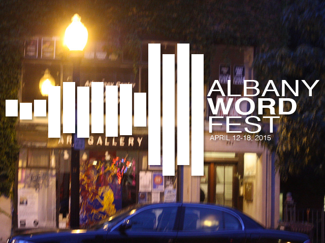 Last Two Days of the 2015 Albany Word Fest