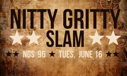 Nitty Gritty Slam #96 – The Summer of Nitty Gritty Continues