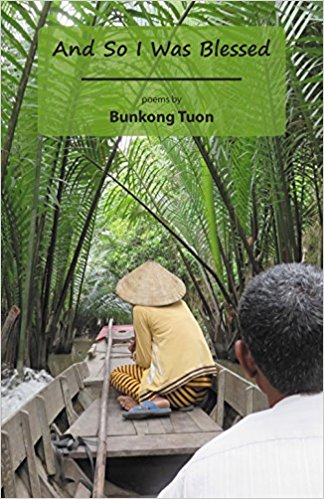 "Review: ""And So I Was Blessed"" by Bunkong Tuon"