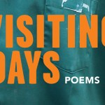 """Review: """"Visiting Days"""" by Gretchen Primack"""