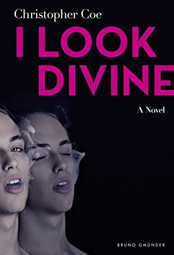 I Look Divine by Christopher Coe
