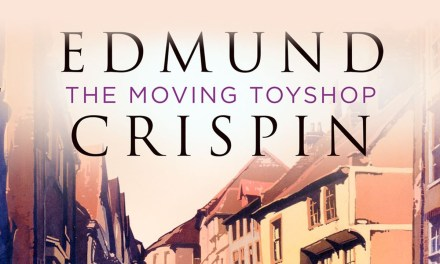 """The Next Chapter: """"The Moving Toyshop"""" and Other Mysteries"""