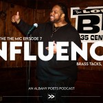 Episode 7: Influence at Brass Tacks