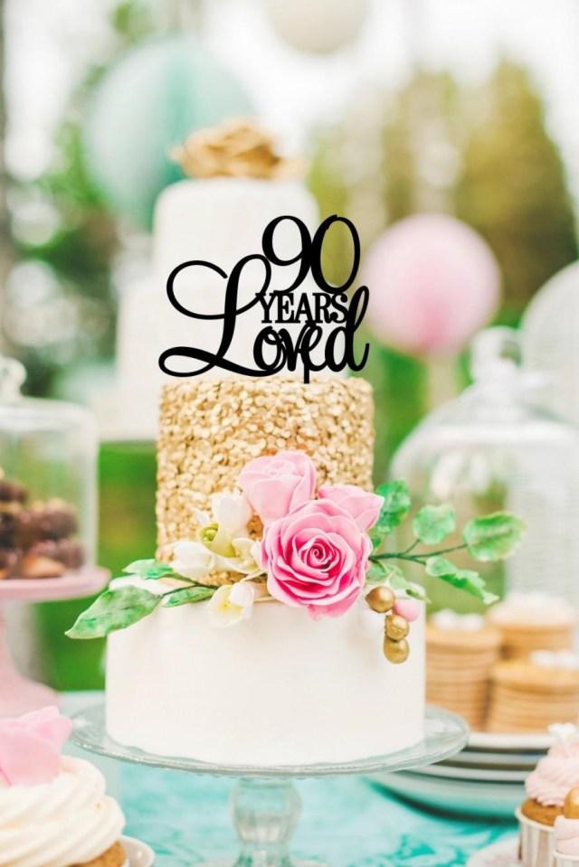 90Th Birthday Cake Ideas Custom 90 Years Loved Cake Topper 90th Birthday Cake Topper