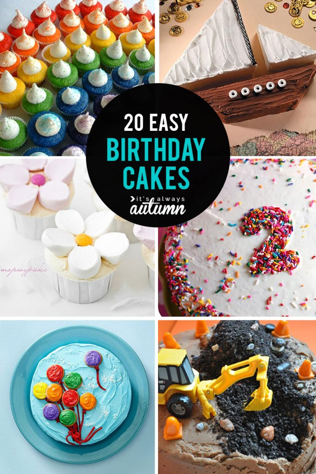 Birthday Cake Ideas For Adults 20 Easy Birthday Cakes That Anyone Can Decorate Its Always Autumn