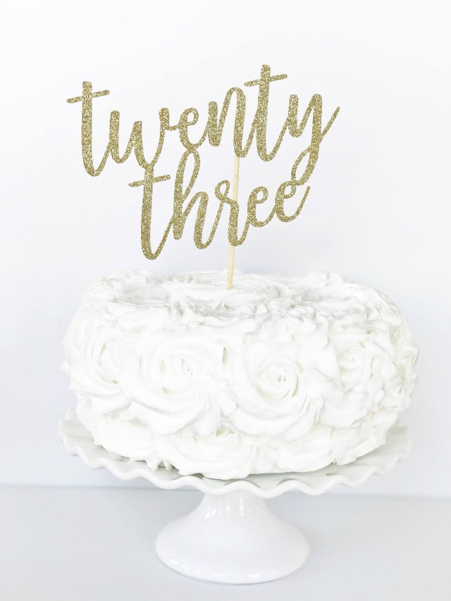 Birthday Cake Toppers For Adults Twenty Three Cake Topper 23 Cake Topper 23rd Birthday Etsy
