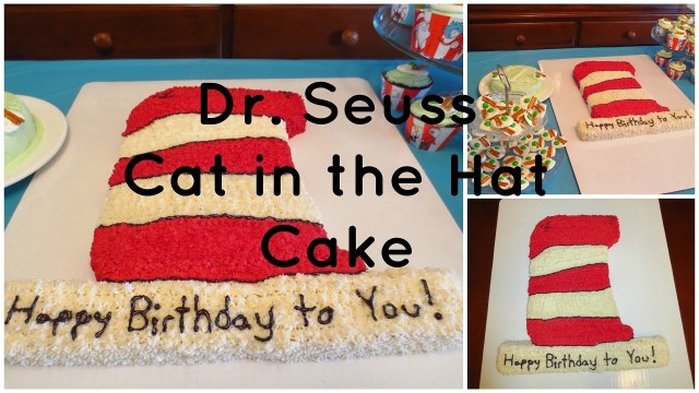Cat In The Hat Birthday Cake Dr Seuss Cat In The Hat Cake How To Youtube