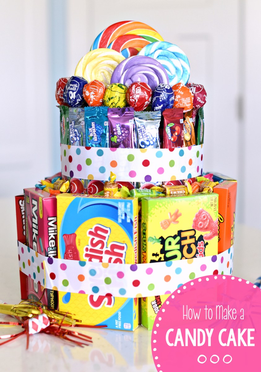 How To Make Birthday Cake How To Make A Candy Cake Fun Squared