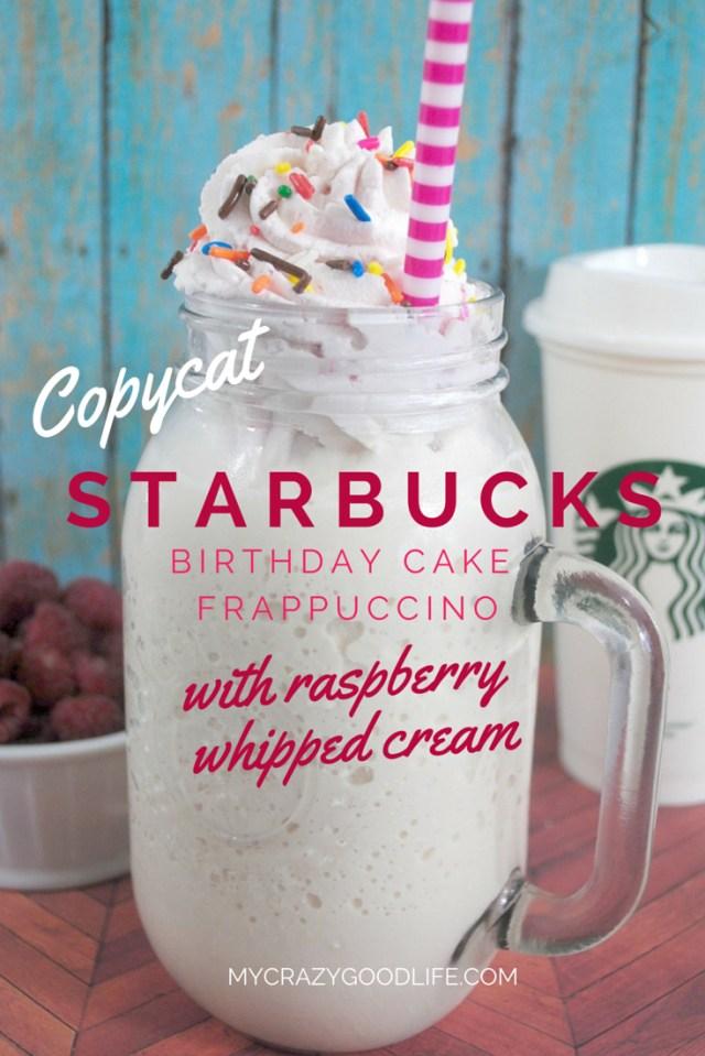 Starbucks Birthday Cake Frappuccino Copycat Starbucks Birthday Cake Frappuccino With Raspberry Whipped