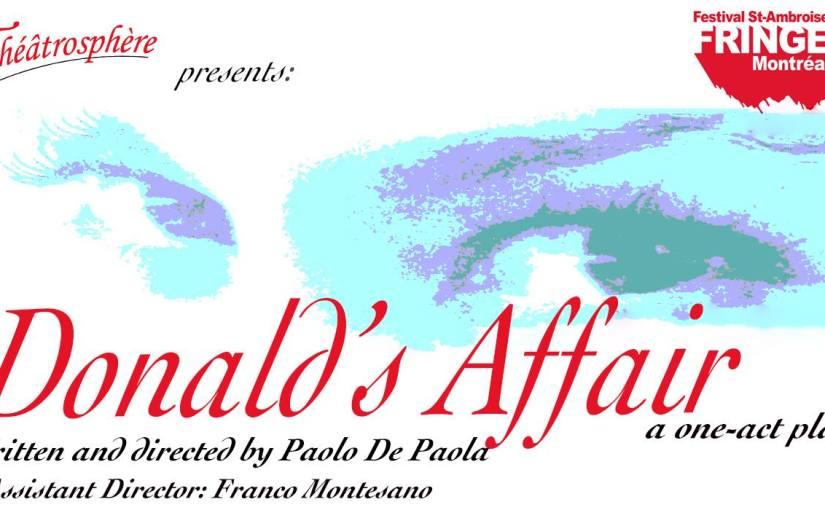 Donald's Affair – Fringe Festival, 2015