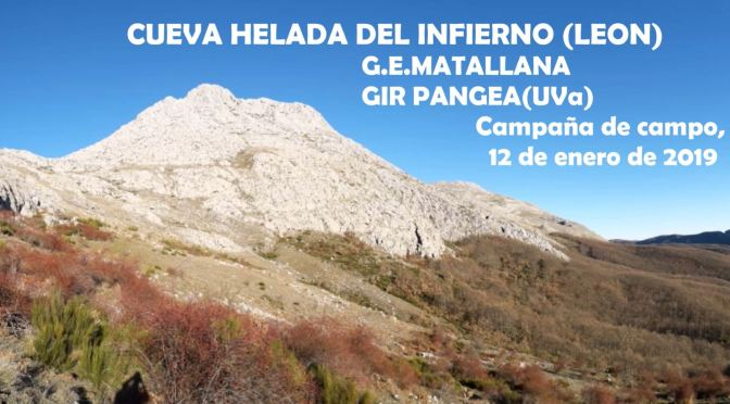 Campaña de campo en la CUEVA HELADA DEL INFIERNO (LEÓN), 2019