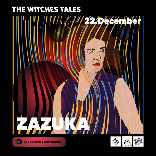 zazuka in the witches tales at bulbul al berlin