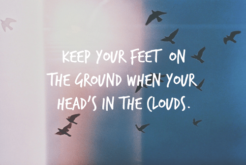 keep your feet on the ground · Albert's Tips