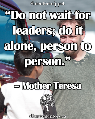 Do not wait for leaders do it alone person to person