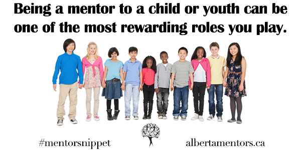 Being a mentor to a child or youth can be one of the most rewarding roles you play.
