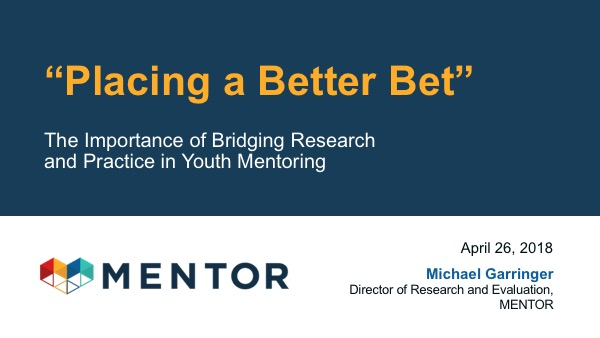 The Importance of Bridging Research and Practice in Youth Mentoring