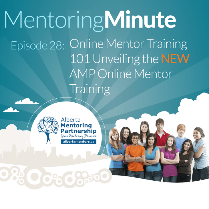Episode 28 - Online Mentor Training 101 Unveiling the NEW AMP Online Mentor Training 2018