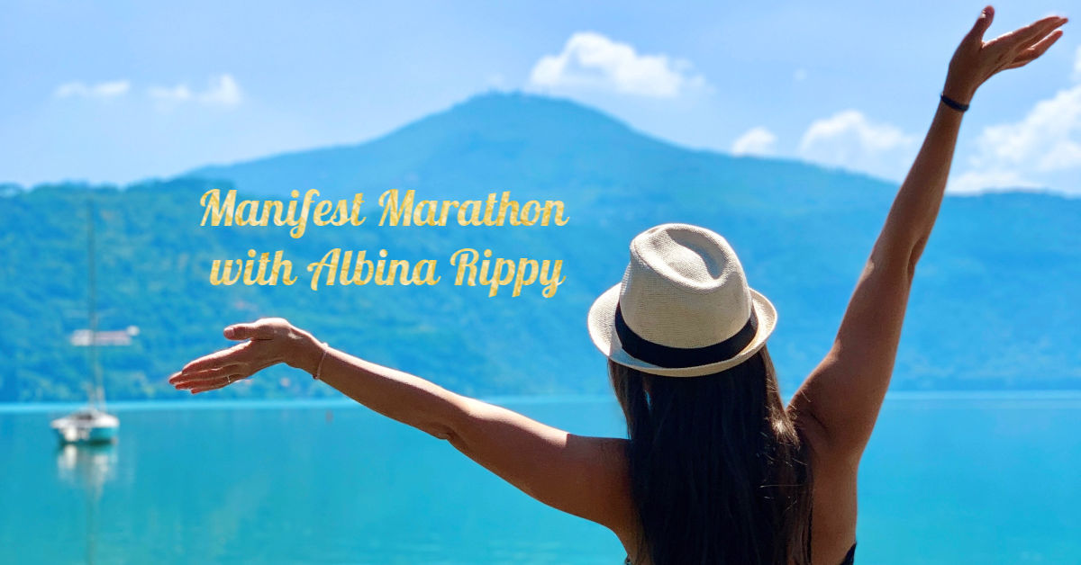 Manifest Marathon with Albina Rippy