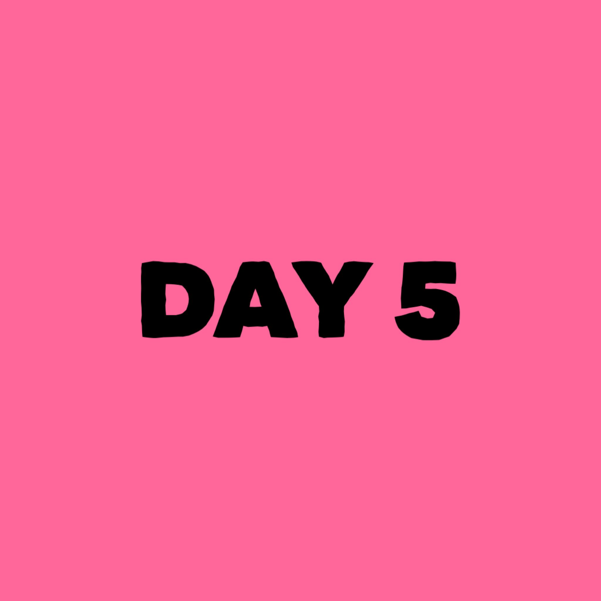 Day 5 of Abundance