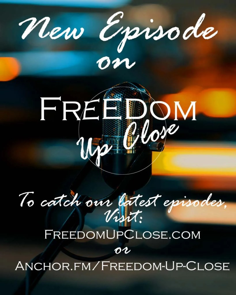 Freedom Up Close New Episode and logo