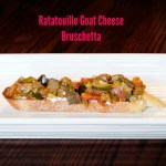 Ratatouille Goat Cheese Bruschetta
