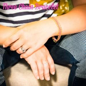 Three Chain Bracelet